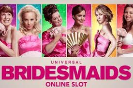 Bridesmaids video slot